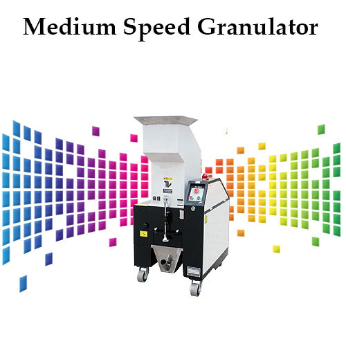 Medium Speed Granulator