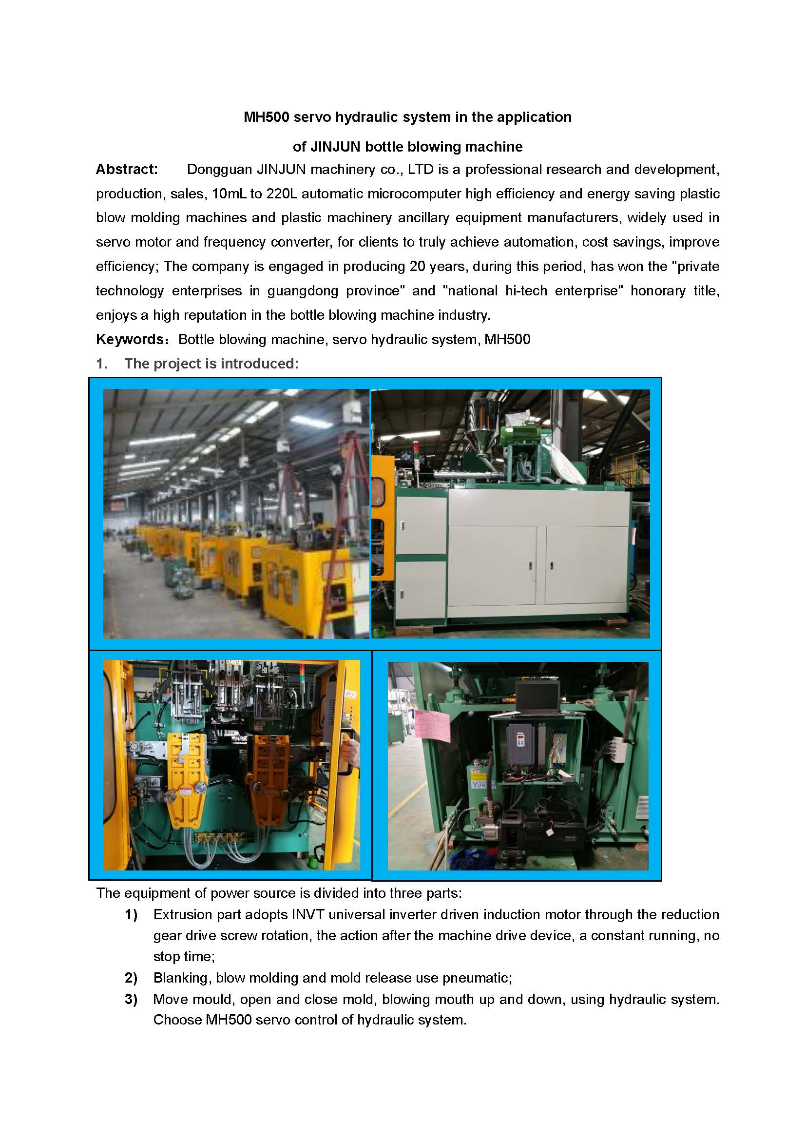 MH500 servo hydraulic system in the application of JINJUN bottle blowing machine